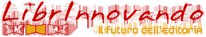 Librinnovando 2011, l'editoria che innova